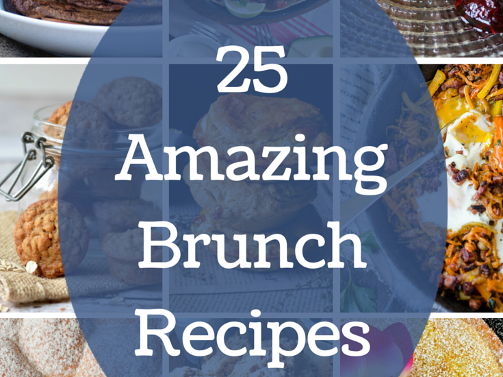 25 Amazing Brunch Recipes