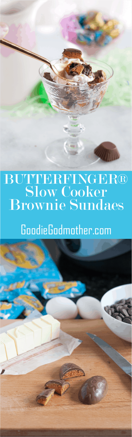#ad #EggcellentTreats Easter baking made easy with Slow Cooker BUTTERFINGER® Brownie Sundaes! Get the recipe on GoodieGodmother.com
