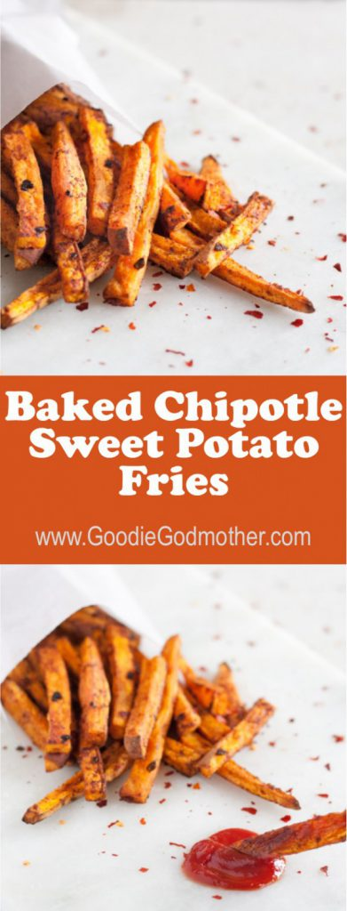 Baked Chipotle Sweet Potato Fries - Goodie Godmother - A ...