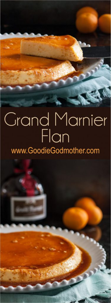 Grand marnier flan goodie godmother a recipe and lifestyle blog classic flan gets a citrus liquor twist in this grand marnier flan recipe flan is forumfinder Image collections