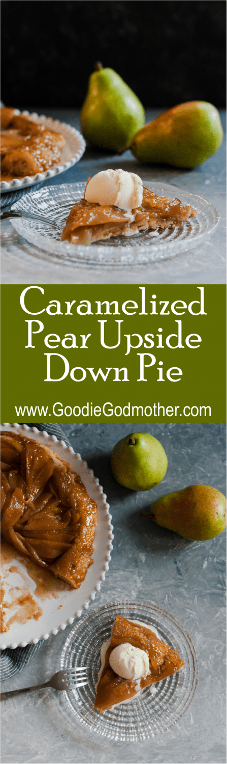 A unique seasonal fall dessert, caramelized pear upside down pie is a great reason to break out the cast iron cookware! * Recipe on GoodieGodmother.com