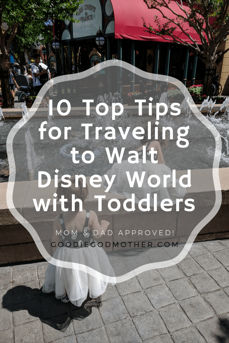 The Best Tips for Traveling to Walt Disney World with Toddlers. 10 practical tips for WDW family travel. * GoodieGodmother.com