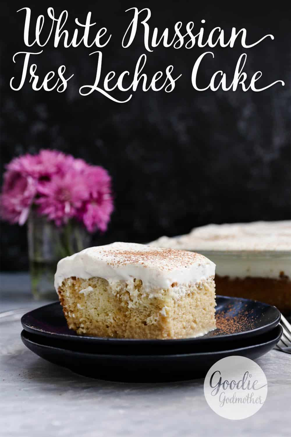 White Russian Tres Leches cake is ready for happy hour! A boozy tres leches cake variation, this dessert is a hit anytime. * Recipe on GoodieGodmother.com