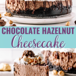 Social media image with text for the chocolate hazelnut cheesecake recipe {aka - Nutella cheesecake}